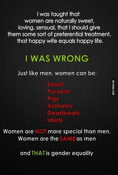 Some truths for all the sexists out there  -- As a woman, I agree. Some of us are just ridiculous.