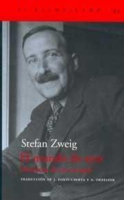 El mundo de ayer. Memorias de un Europeo. Stefan Zweig