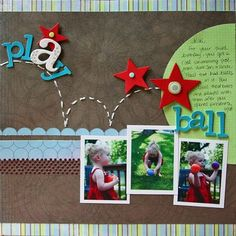 Layout by Danielle Flanders, i like the action the stitches denote
