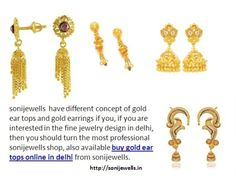 most professional sonijewells shop, also available buy gold ear tops online in delhi from sonijewells. http://sonijewells.in/product.php?id=17