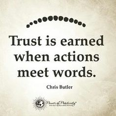 """#truth l from @socadread -  I don't know about you but I believe  """"Trust is earned when #Actions meet words""""  #Regrann #Repost"""
