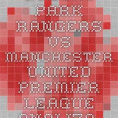 Queens Park Rangers vs Manchester United - Premier League - analiza si pronostic - Ponturi Bune