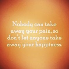 Pain & Happiness