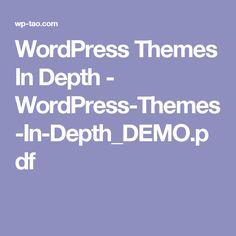 WordPress Themes In Depth - WordPress-Themes-In-Depth_DEMO.pdf