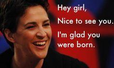 Rachel Maddow > Ryan Gosling     This is fast becoming my new favorite meme.