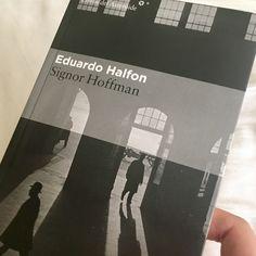 Signor Hoffman by Eduardo Halfon