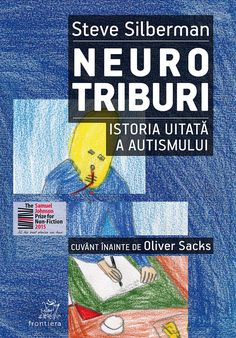 Neurotriburi. Istoria uitată a autismului