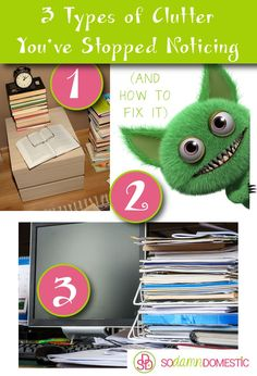 3 Types of Clutter You've Stopped Noticing - And How to Fix it. Decluttering tips and ideas.