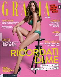 Magazines - The Charmer Pages : Tamara Lazic Hot on Cover for Grazia Italy July 2013