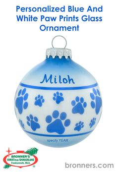 Personalized Blue And White Paw Prints Glass Ornament from Bronner's Christmas store of Christmas ornaments and Christmas lights Christmas Wonderland, Personalized Ornaments, Paw Prints, Pet Lovers, Paint Pens, Glass Ornaments, Hungary, Your Dog, Christmas Bulbs