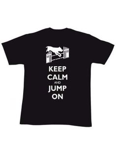 Dog Agility T-Shirts | Dog Obedience T-Shirts | Keep Calm and ...