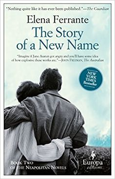The Story of a New Name: Neapolitan Novels, Book Two - Elena Ferrante, Ann Goldstein - Livres