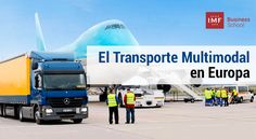 IMF. Transporte multimodal y su futuro