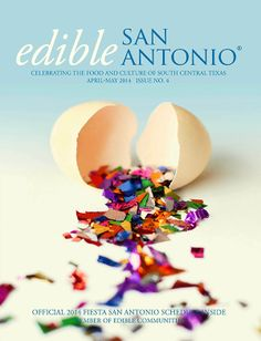 Just voted for our friends at Edible SA! Edible Communities Cover Contest: Edible San Antonio | Edible Feast