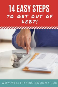 14 easy steps to get out of debt NOW! Get out of debt on one income, perfect financial advice for newly single moms via @johnsonemma