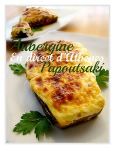PLAT COMPLET : Papoutsakia ou aubergines farcies à la béchamel - En direct d'Athènes Healthy Cheat Meals, Healthy Eating Tips, Healthy Nutrition, Veal Recipes, Greek Cooking, Vegetable Drinks, Greek Recipes, Food And Drink, Veggies