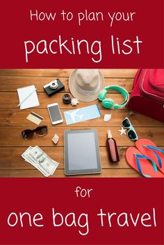 Anyone can learn to pack light with this post on how to plan your packing list for one bag travel