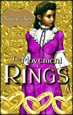 Title: The Movement of Rings Author: Nadine C. Keels ( Series: The Movement of Crowns, #2 Genre: Christian romantic fantasy Age-Range: young adult/adult Setting: Diachona (fantasy world) Publisher:…