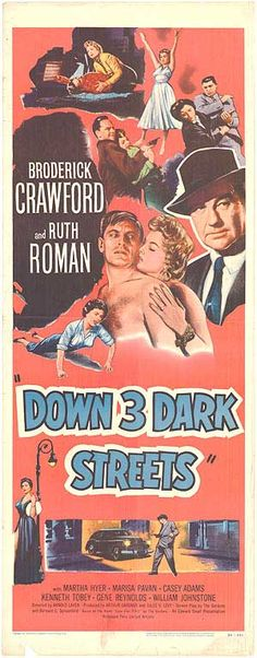 Watch->> Down Three Dark Streets 1954 Full - Movie Online Classic Film Noir, Classic Movies, Classic Movie Posters, Film Posters, Old Movies, Vintage Movies, Vintage Posters, Cinema Film, Film Movie