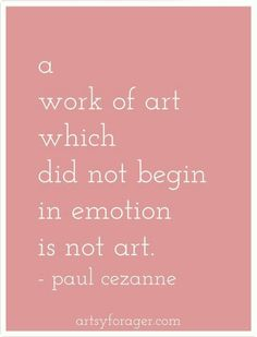 art quotes Cezanne Yes, yes, yes! Great Quotes, Quotes To Live By, Me Quotes, Inspirational Quotes, Quotes Images, Music Quotes, Wisdom Quotes, Qoutes, Motivational