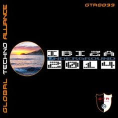 GTA0033, VA Ibiza Underground 2014, Worldwide Releasedate: 2014-07-30, Label: Global Techno Alliance /GTA Records Global Techno Allianceis delivering its balearic underground rave tools for hedonistic summer 2014 toBeatportand all other well listed onlinestores worldwide. This kicking Summer 2014, Gta, Ibiza, Techno, Rave, Tools, Movie Posters, Raves, Instruments