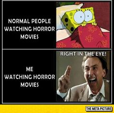 When I watch horror movies, I start smiling evilly when I know someone is about to die, is that sick?