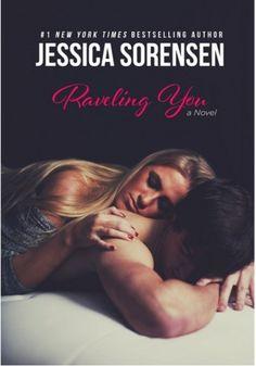 Raveling You | Jessica Sorensen | Unraveling You #2 | Jan 2015 | https://www.goodreads.com/book/show/23589918-raveling-you | #romance #newadult
