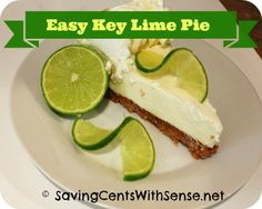 Sweets For The Sweet on Pinterest | Key Lime Pie, Fruit Pop and Flan