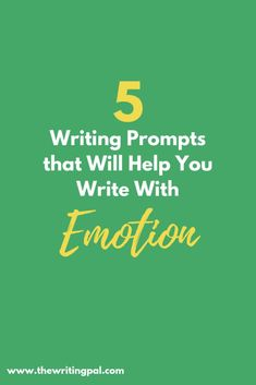 5 Writing Prompts that Will Help You Write With Emotion ~ The Writing Pal Writing Corner, Writing Words, Writing Quotes, Writing Advice, Writing Help, Writing A Book, Writing Ideas, Writing Skills, Writing Inspiration
