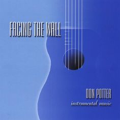 Don Potter - Facing The Wall