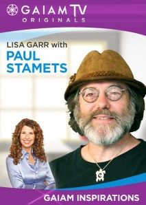 Paul Stamets on the Healing Power of Mushrooms | GaiamTV
