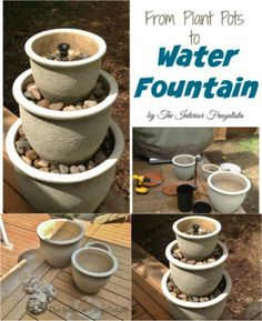 Build a water fountain out of plant pots.