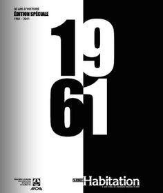 1re couverture du magazine Québec Habitation, édition spéciale 50 ans d'histoire (1961-2011), de l'APCHQ. - Crédit : APCHQ