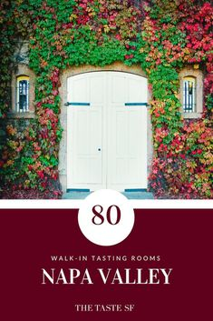 80 Napa Valley Walk-in Winreies: no appointmenst needed - California - Wein Winery Tasting Room, Wine Tasting, Napa Restaurants, Sonoma Ca, California Travel Guide, California Trip, Napa Valley Wineries, Napa Winery, Best Places To Eat