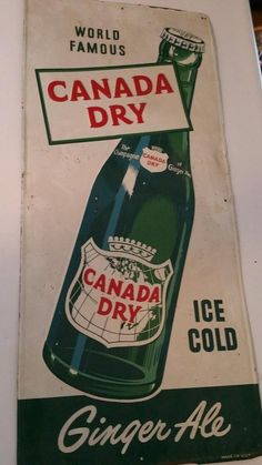 Canada Dry Ginger Ale metal sign