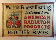 Antique Tin Sign American Radiator Products Heritier Bros. Painted Litho Tin