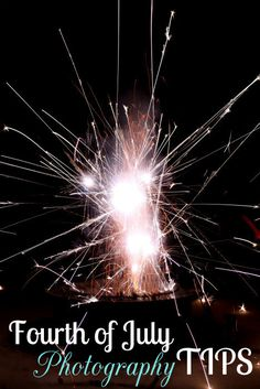 Fourth of July Photography Tips { lilluna.com } #photograph #fireworks