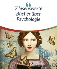 7 books worth reading about psychology - world of 7 lesenswerte Bücher über Psychologie — Gedankenwelt Psychology books - Psychology Books, Psychology Facts, Psychology Experiments, Invisible Stitch, Love Your Enemies, Book Lists, Self Help, Personal Development, Relationship Goals