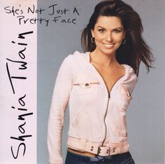 Shania Twain - She's Not Just A Pretty Face - USA Front