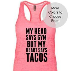 Grab a hilariously funny workout shirt for your next work out session.  Get this tank top! Click the link in our bio to see our store!  #funnysaying #funnygymshirt #funnygymtee #funnyworkoutshirt #funnysaying #sarcastic #novelty #humor #funnygymtshirt #funnygymshirt #funnygymtee #funnyworkoutshirt #squat #fitness #gym #workout #fit #deadlift #motivation #fitfam #squats  https://www.etsy.com/listing/506180881/my-head-says-gym-but-my-heart-says-tacos?ref=related-2