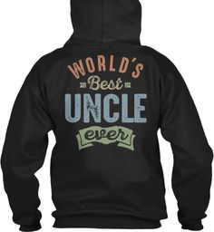 World's Best Uncle Black Sweatshirt Back