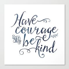 Have Courage and Be Kind (navy colorway) Canvas Print