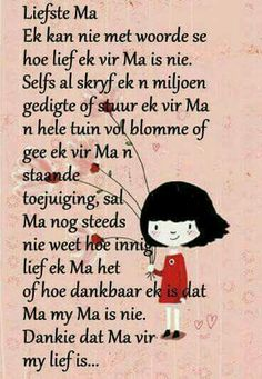 moedersdag boodskappies in afrikaans Mothers Day Quotes, Mom Quotes, Qoutes, Life Quotes, Birthday Scripture, Grieving Quotes, Afrikaanse Quotes, Quotes About Motherhood, Perfection Quotes