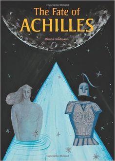 The Fate of Achilles: Bimba Landmann: 9781606060858: Amazon.com: Books