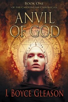 #Promocave Books Anvil of God by J. Boyce Gleason @JBoyceGleason Charles cobbles together a plan to divide the kingdom among his three sons, betroth his daughter to a Lombard prince to secure his southern border, and keep the Church unified behind them through his friend Bishop Boniface.