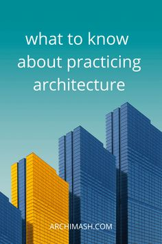 Many students don't understand what the practice of architecture includes until they've invested all that time, energy and money, graduated and it's too late to turn back. Here's 5 things you should know...
