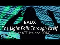 Watch Eaux perform with intense live visuals // - Crack Magazine