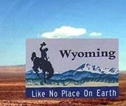 Wyoming.. Like no place on earth.