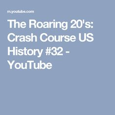 The Roaring 20's: Crash Course US History #32 - YouTube