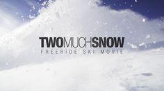 TWO MUCH SNOW - TRAILER by midiafilm | Michael Bernshausen. Freeride Ski Movie Official Trailer